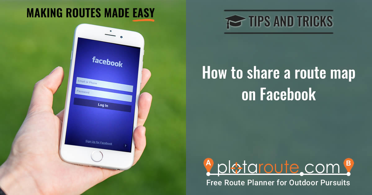 How To Share A Route Map On Facebook - plotaroute com
